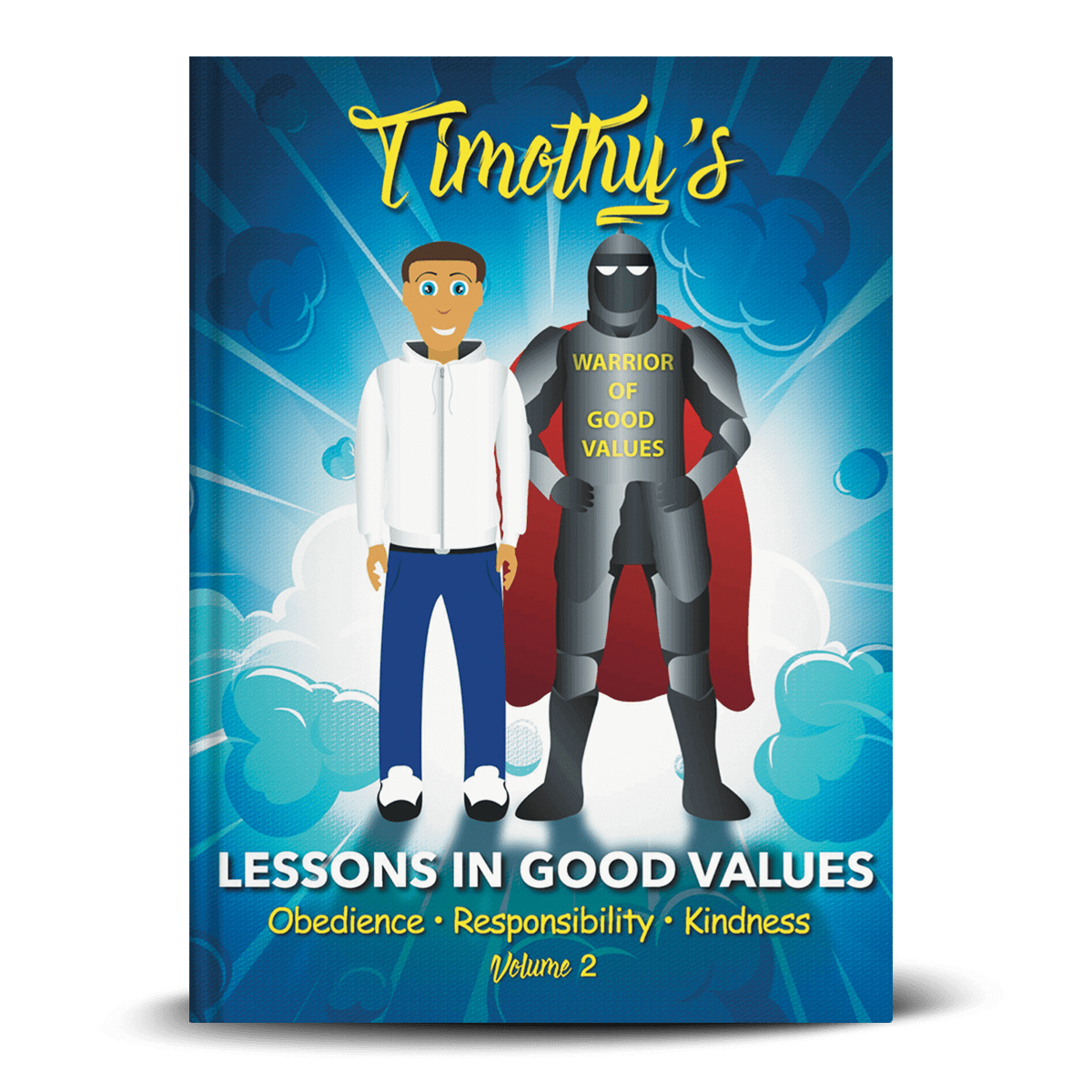 Timothy's Lessons In Good Values - Volume 2