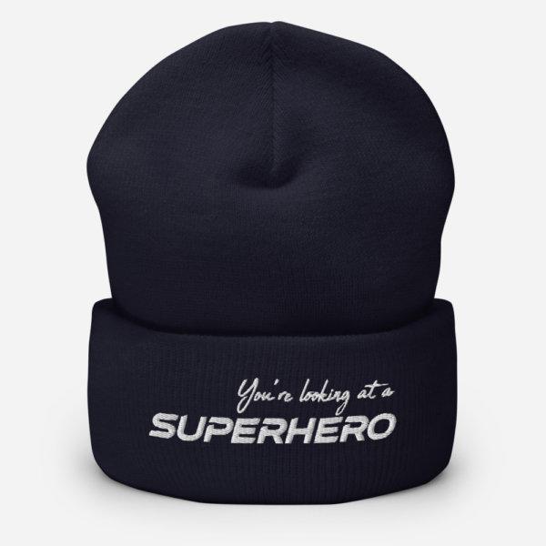 You're Looking at a Superhero - Cuffed Beanie 5