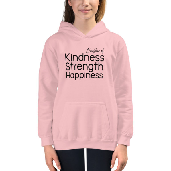 Overflow of Kindness, Strength, Happiness - Youth Hoodie 1