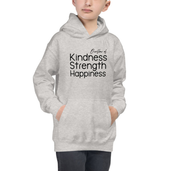Overflow of Kindness, Strength, Happiness - Youth Hoodie 2