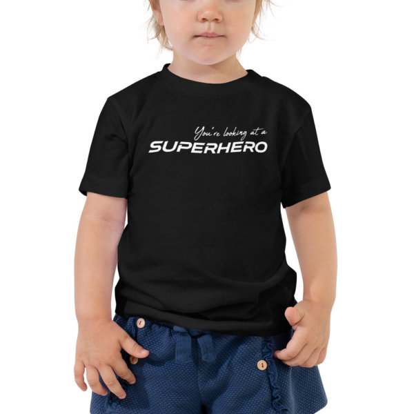 You're Looking at a Superhero - Toddler Short Sleeve Tee 2