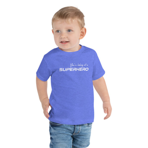 You're Looking at a Superhero - Toddler Short Sleeve Tee 1