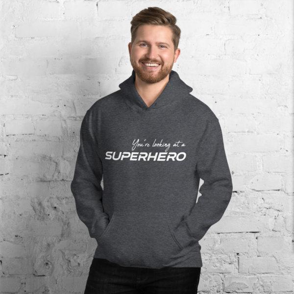 You're Looking At A Super Hero - Men Hoodie 3