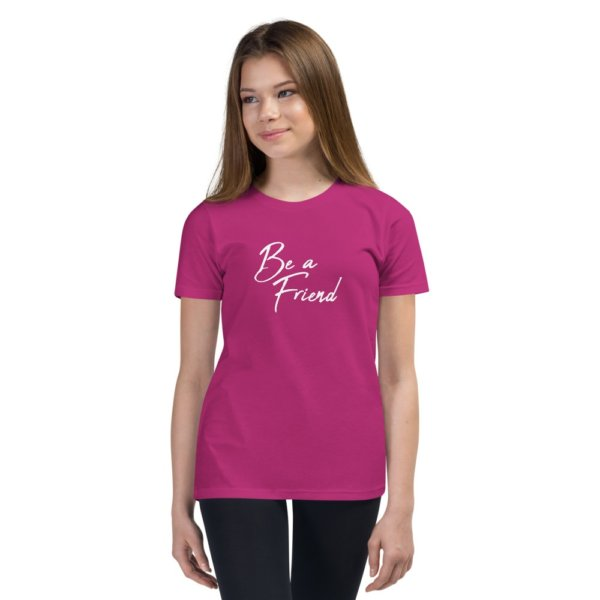 Be A Friend - Youth Short Sleeve T-Shirt 5