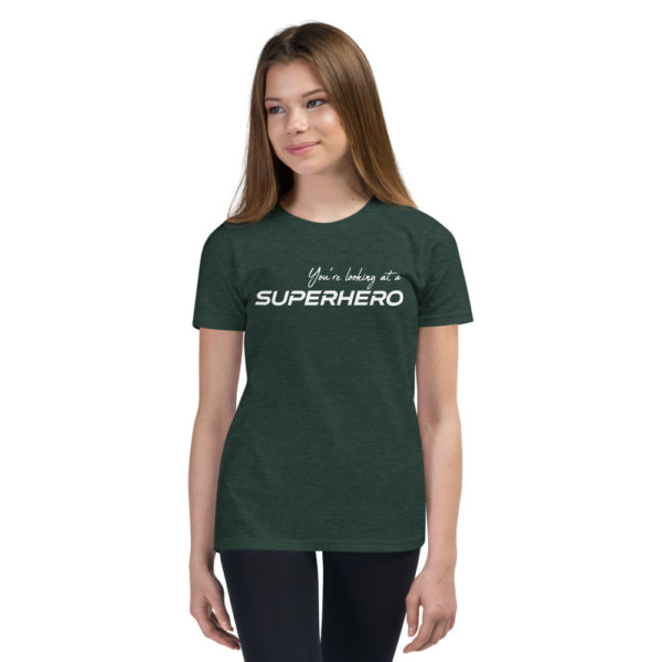 You're Looking At A Super Hero - Youth Short Sleeve Tee 6