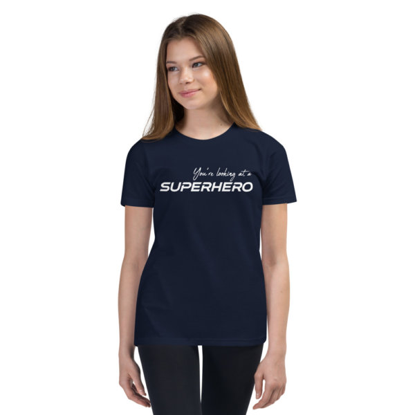 You're Looking At A Super Hero - Youth Short Sleeve Tee 1