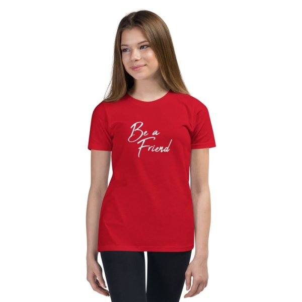 Be A Friend - Youth Short Sleeve T-Shirt 2