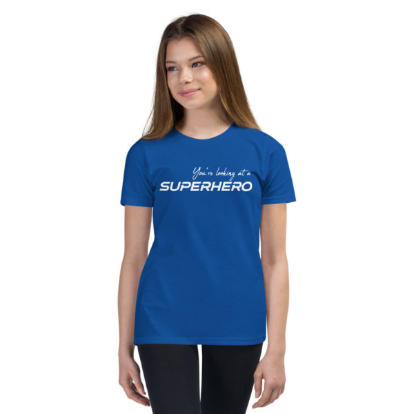 You're Looking At A Super Hero - Youth Short Sleeve Tee 4