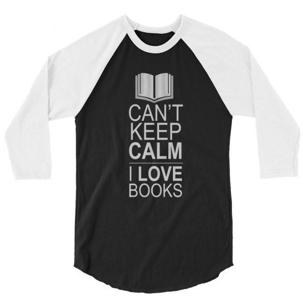 I Can't Keep Calm I love Books - Men's 3/4 sleeve raglan shirt 3