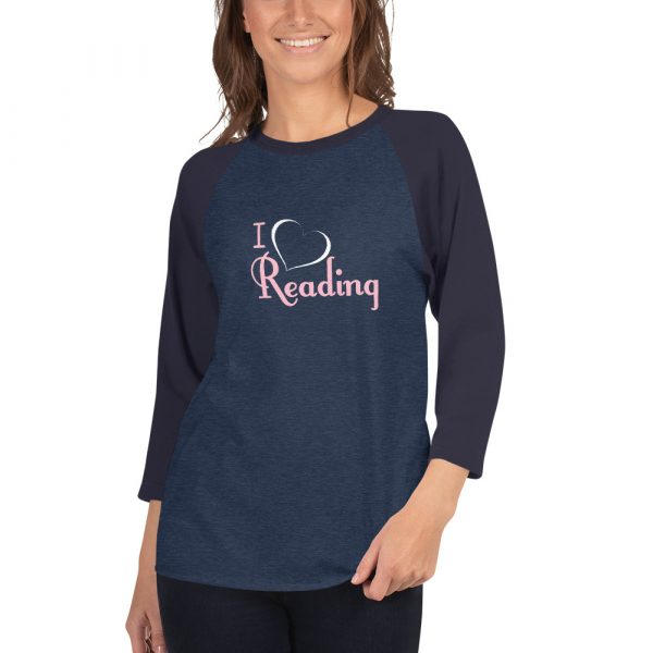 I Love Reading - Women's 3/4 sleeve raglan shirt 1