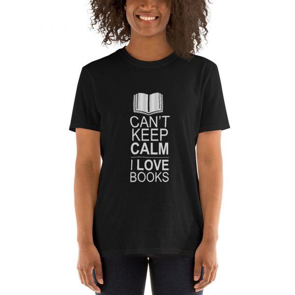 I Can't Keep Calm I Love Books - Short-Sleeve Women's T-Shirt 3
