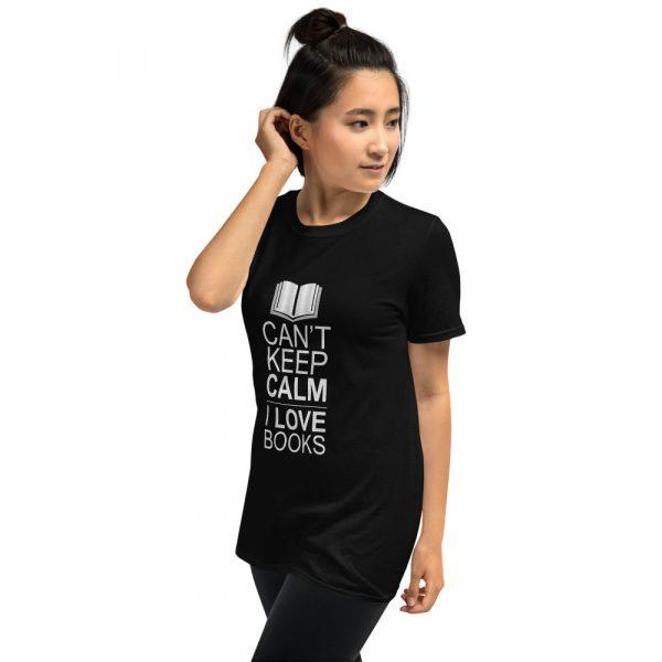 I Can't Keep Calm I Love Books - Short-Sleeve Women's T-Shirt 8
