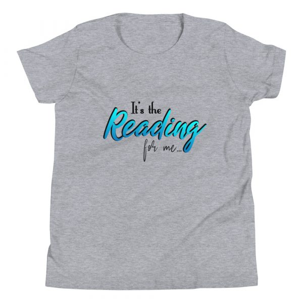 It's The Reading For Me - Youth Short Sleeve T-Shirt 5