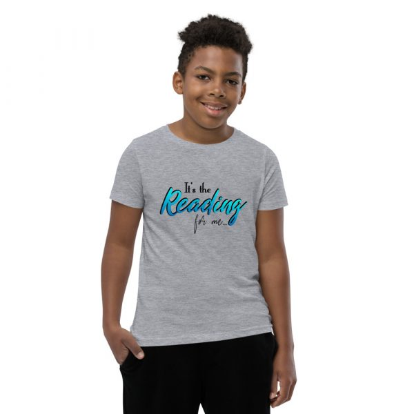 It's The Reading For Me - Youth Short Sleeve T-Shirt 6