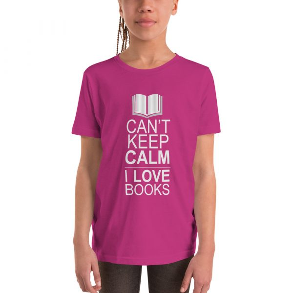 I Can't Keep Calm I Love Books - Youth Short Sleeve T-Shirt 2
