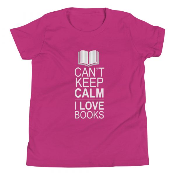 I Can't Keep Calm I Love Books - Youth Short Sleeve T-Shirt 3