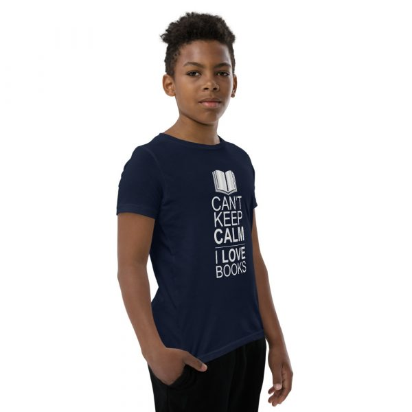 I Can't Keep Calm I Love Books - Youth Short Sleeve T-Shirt 6