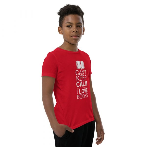 I Can't Keep Calm I Love Books - Youth Short Sleeve T-Shirt 7