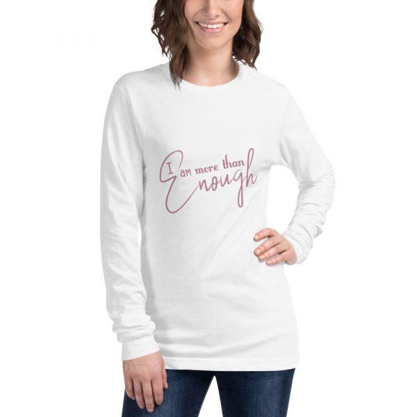 I Am More Than Enough - Women's Long Sleeve Tee 6
