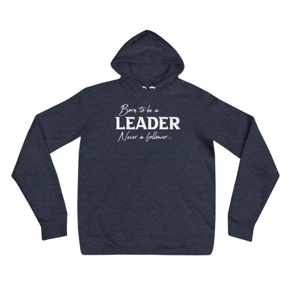 Born To Be A Leader Never A Follower - Men's hoodie 2