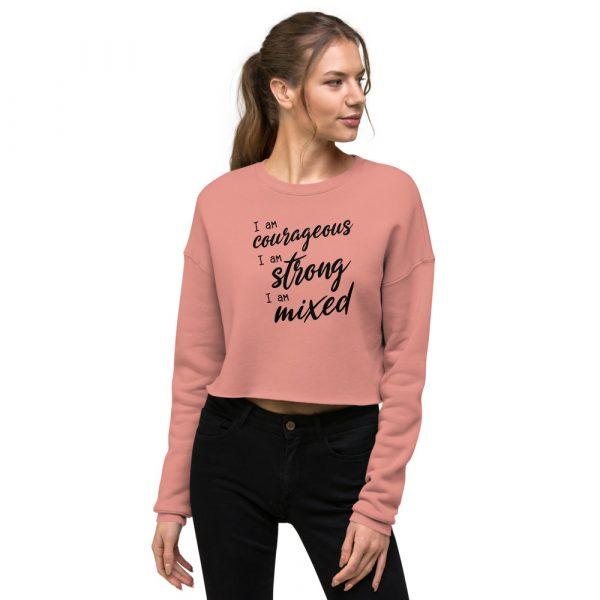 I Am Courageous Strong Mixed - Women's Crop Sweatshirt 3
