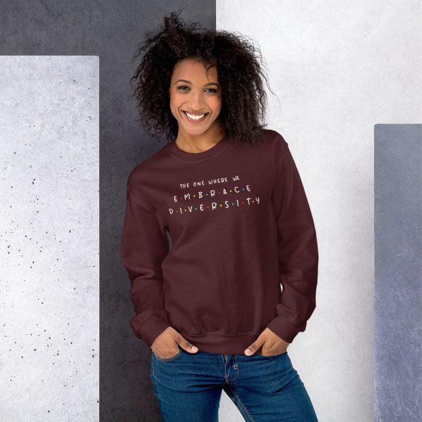 The One Where We Embrace Diversity - Sweatshirt 1