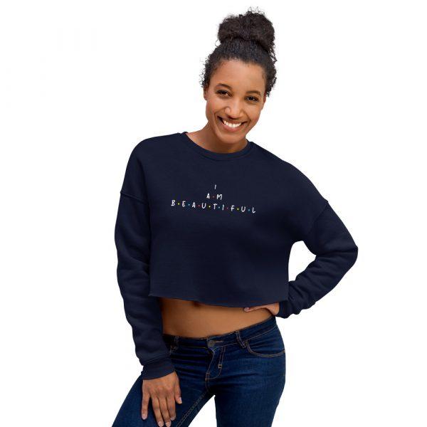 I Am Beautiful - Crop Sweatshirt 3